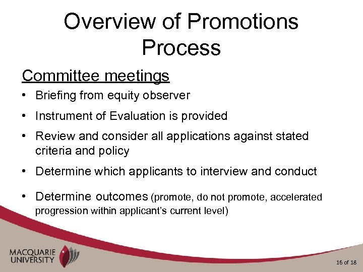 Overview of Promotions Process Committee meetings • Briefing from equity observer • Instrument of