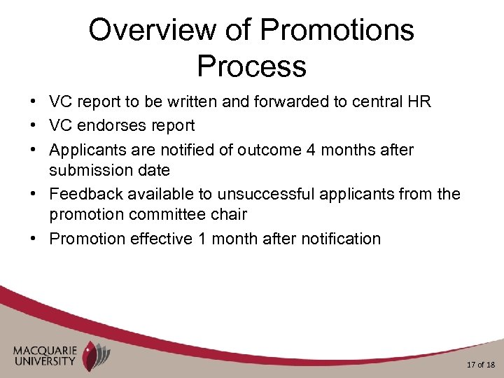 Overview of Promotions Process • VC report to be written and forwarded to central