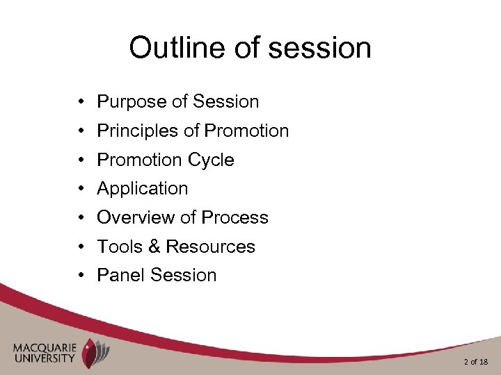 Outline of session • Purpose of Session • Principles of Promotion • Promotion Cycle
