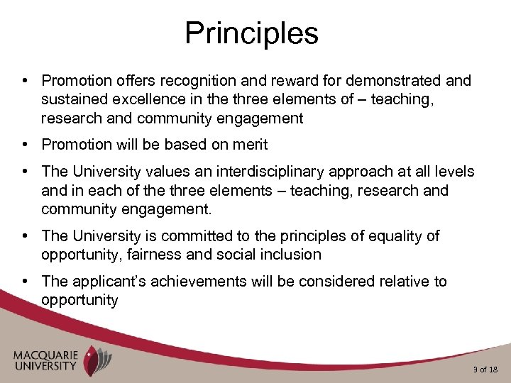 Principles • Promotion offers recognition and reward for demonstrated and sustained excellence in the