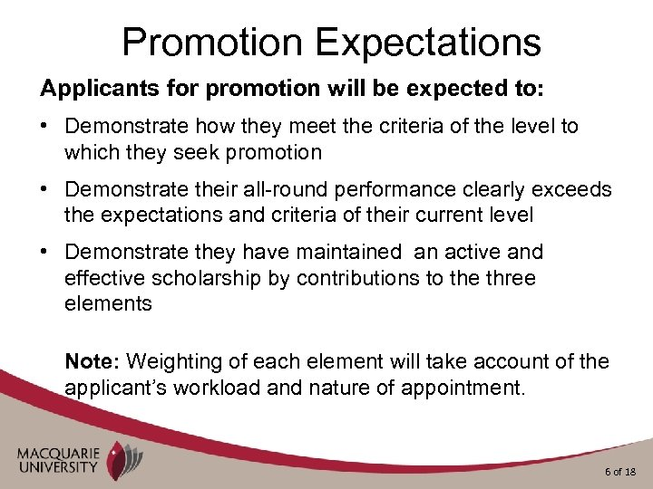 Promotion Expectations Applicants for promotion will be expected to: • Demonstrate how they meet