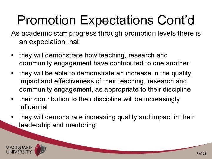 Promotion Expectations Cont'd As academic staff progress through promotion levels there is an expectation