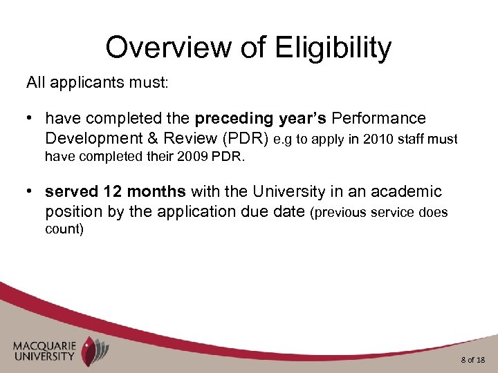 Overview of Eligibility All applicants must: • have completed the preceding year's Performance Development