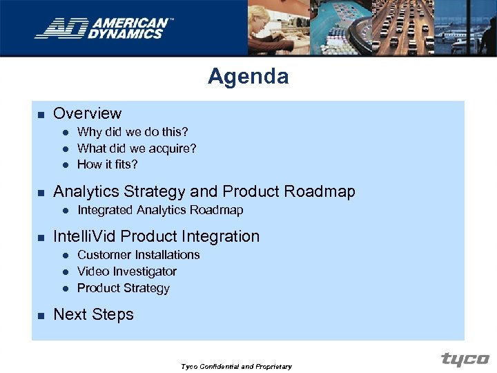 Agenda n Overview l l l n Analytics Strategy and Product Roadmap l n