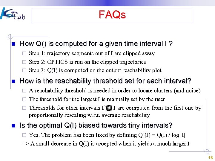 FAQs n How Q() is computed for a given time interval I ? Step
