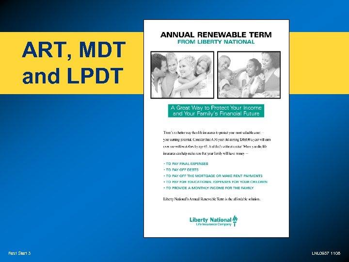 ART, MDT and LPDT Fast Start 3 LNL 0937 1108