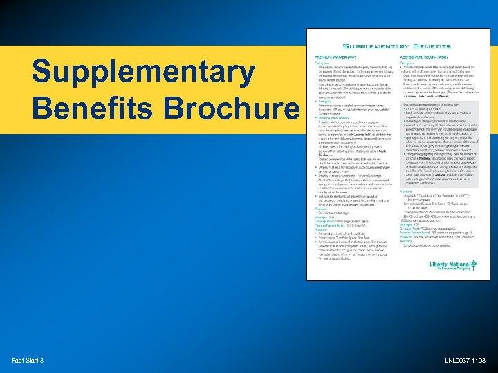 Supplementary Benefits Brochure Fast Start 3 LNL 0937 1108