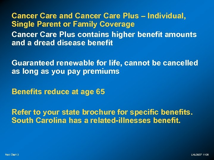 Cancer Care and Cancer Care Plus – Individual, Single Parent or Family Coverage Cancer