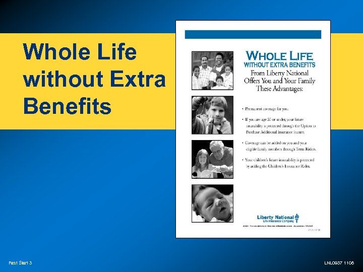 Whole Life without Extra Benefits Fast Start 3 LNL 0937 1108