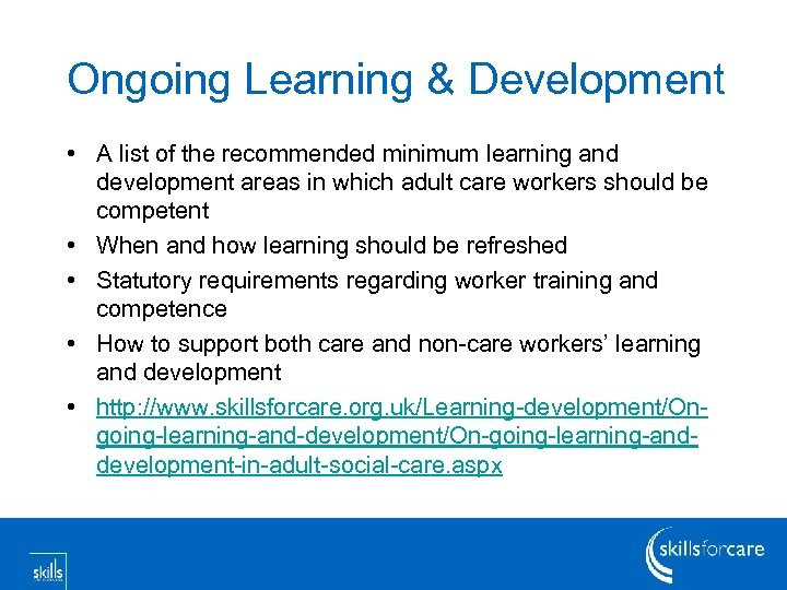 Ongoing Learning & Development • A list of the recommended minimum learning and development