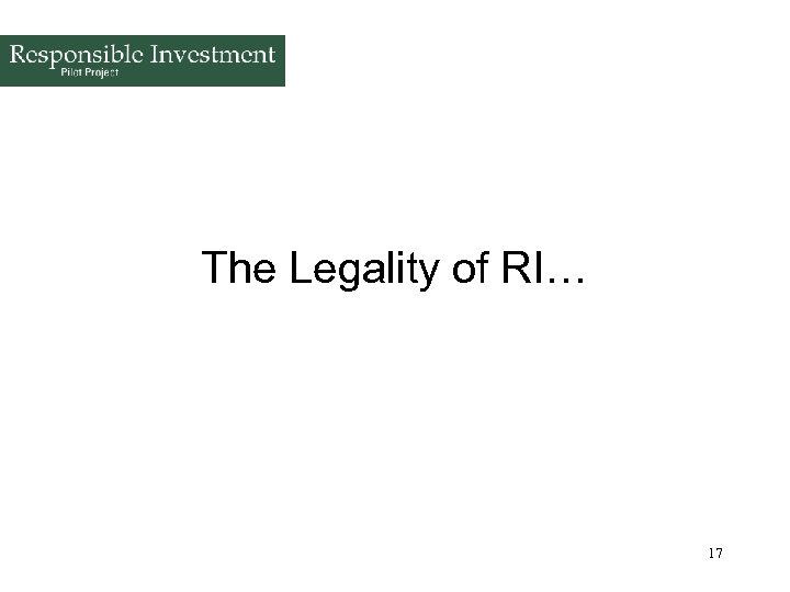 The Legality of RI… 17