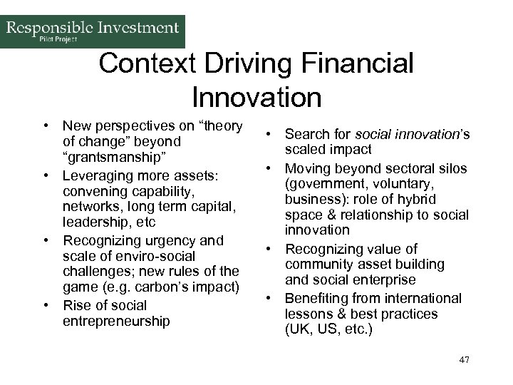 """Context Driving Financial Innovation • New perspectives on """"theory of change"""" beyond """"grantsmanship"""" •"""