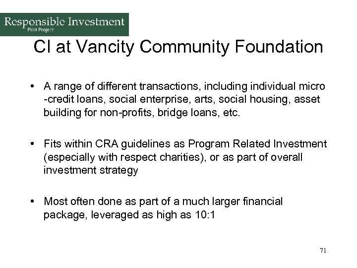 CI at Vancity Community Foundation • A range of different transactions, including individual micro