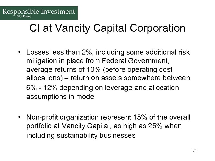 CI at Vancity Capital Corporation • Losses less than 2%, including some additional risk