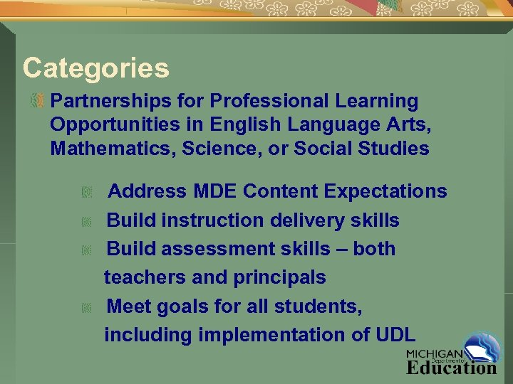 Categories Partnerships for Professional Learning Opportunities in English Language Arts, Mathematics, Science, or Social