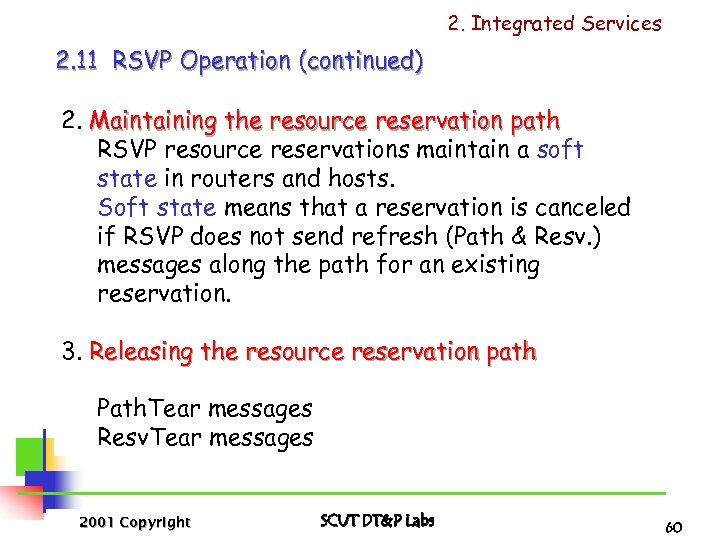 2. Integrated Services 2. 11 RSVP Operation (continued) 2. Maintaining the resource reservation path