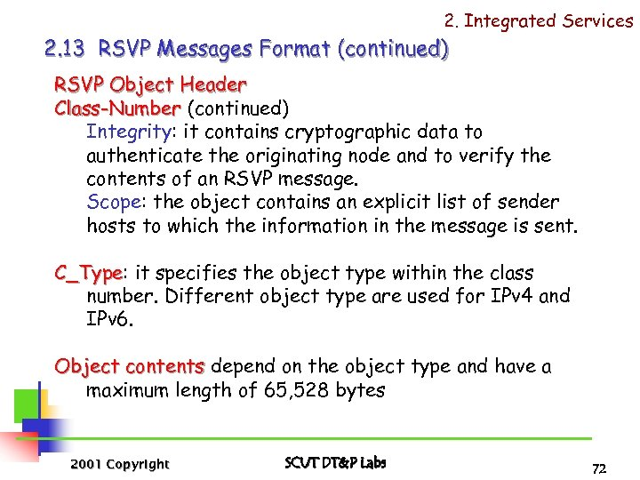 2. Integrated Services 2. 13 RSVP Messages Format (continued) RSVP Object Header Class-Number (continued)