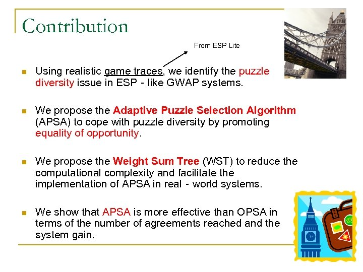 Contribution From ESP Lite n Using realistic game traces, we identify the puzzle diversity