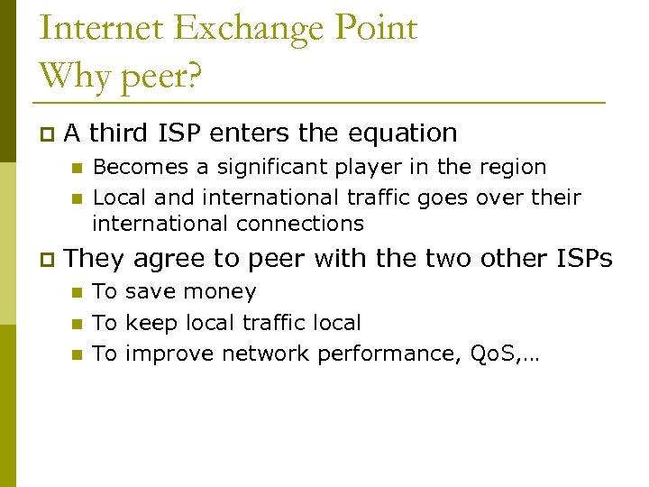Internet Exchange Points IXPs Scalable Infrastructure Workshop