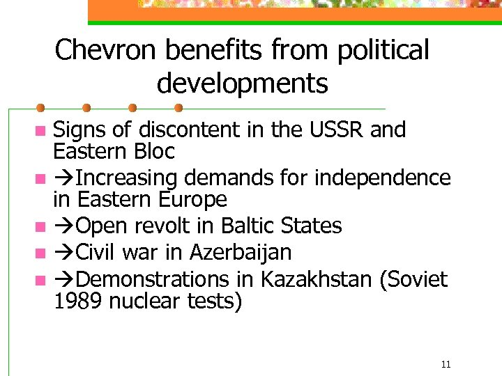 Chevron benefits from political developments Signs of discontent in the USSR and Eastern Bloc