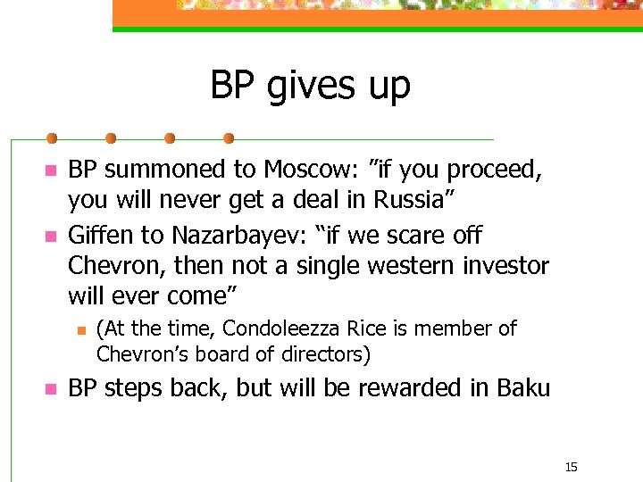 """BP gives up n n BP summoned to Moscow: """"if you proceed, you will"""