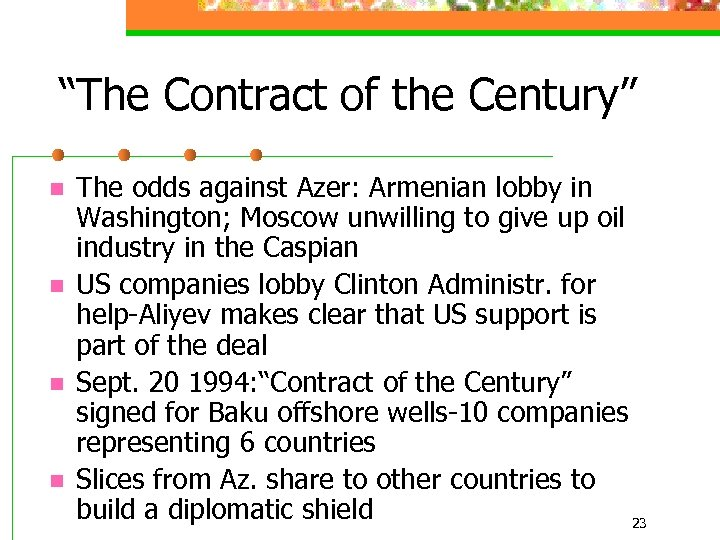 """""""The Contract of the Century"""" n n The odds against Azer: Armenian lobby in"""