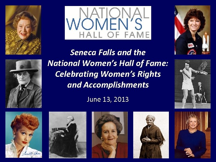 Seneca Falls and the National Women's Hall of Fame: Celebrating Women's Rights and Accomplishments