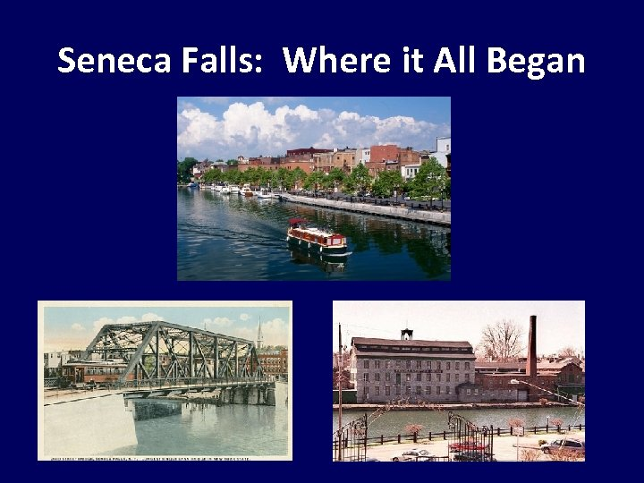 Seneca Falls: Where it All Began