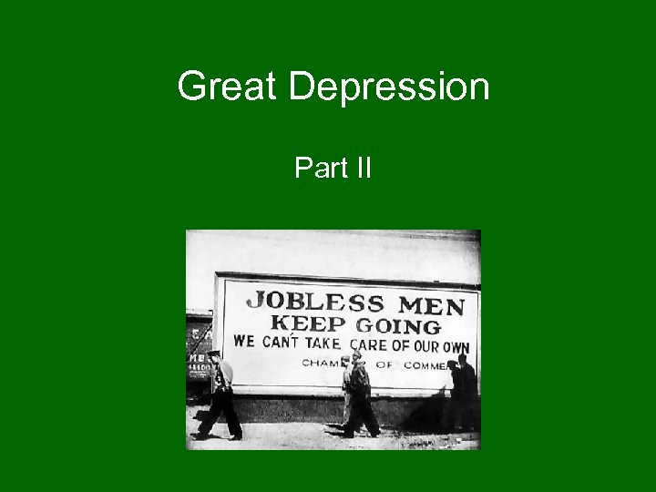Great Depression Part II