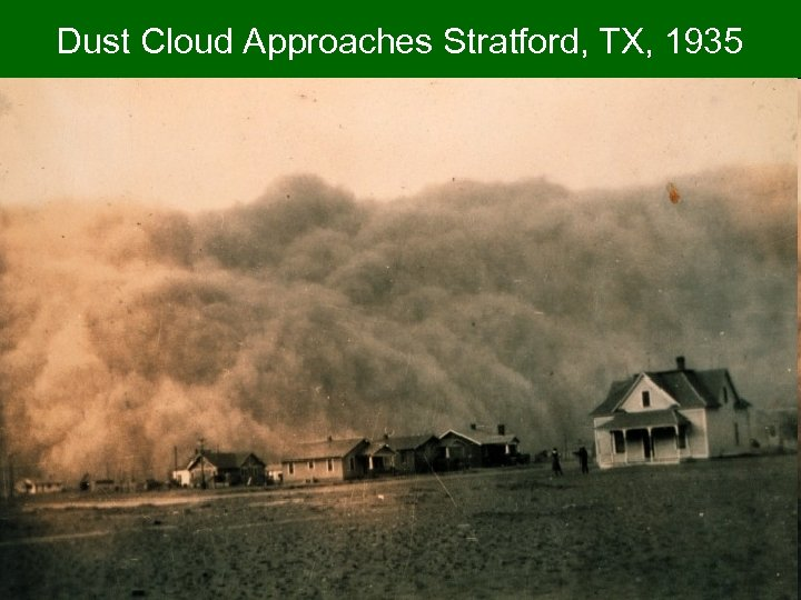 Dust Cloud Approaches Stratford, TX, 1935
