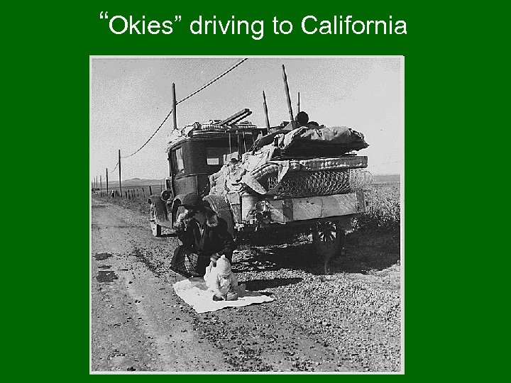 """Okies"" driving to California"