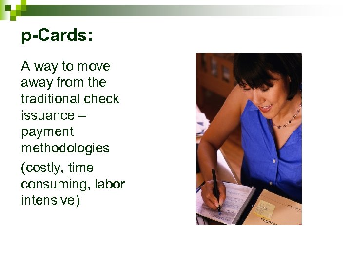 p-Cards: A way to move away from the traditional check issuance – payment methodologies