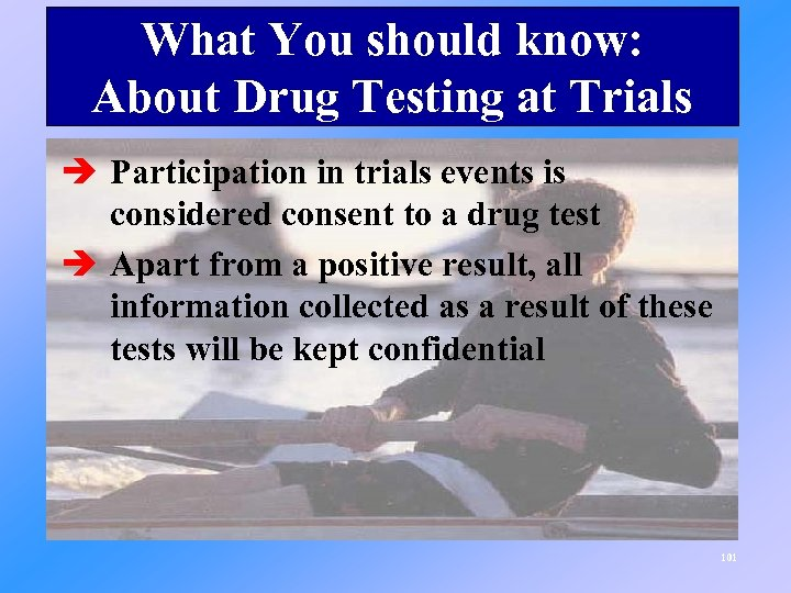 What You should know: About Drug Testing at Trials è Participation in trials events