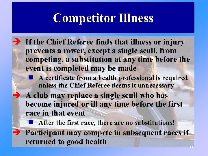 Competitor Illness è If the Chief Referee finds that illness or injury prevents a