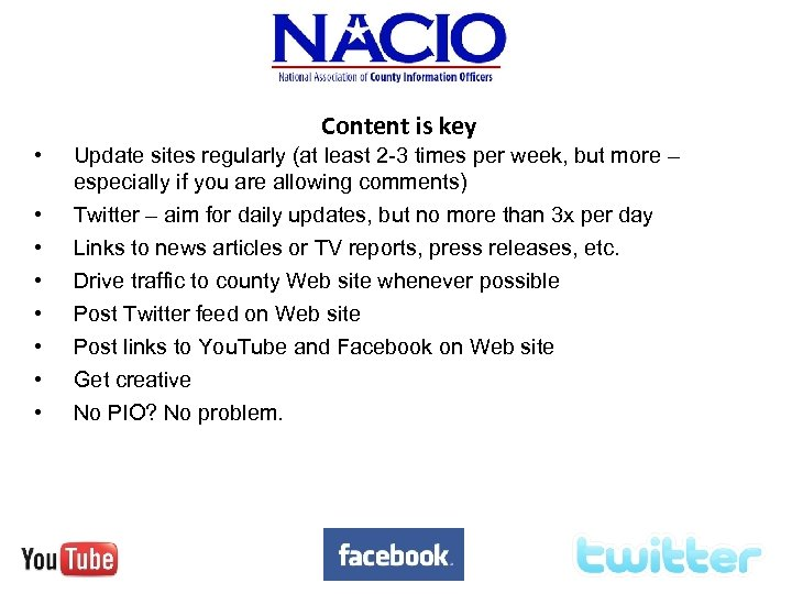Content is key • • Update sites regularly (at least 2 -3 times per
