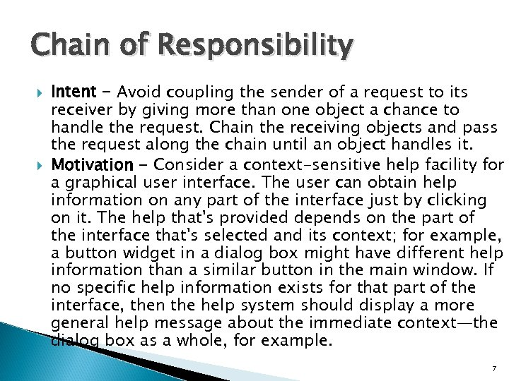 Chain of Responsibility Intent - Avoid coupling the sender of a request to its