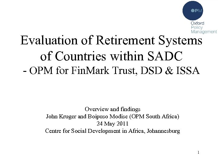 Evaluation of Retirement Systems of Countries within SADC - OPM for Fin. Mark Trust,