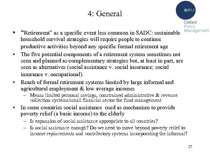 """4: General • """"Retirement"""" as a specific event less common in SADC: sustainable household"""