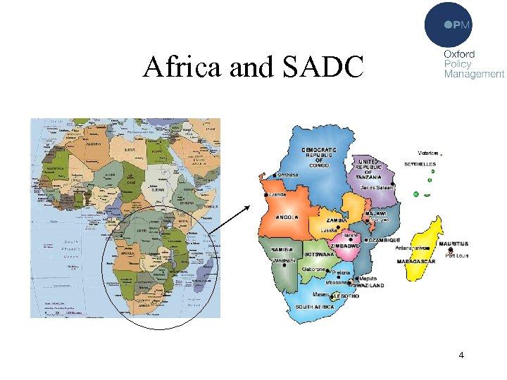 Africa and SADC • 4