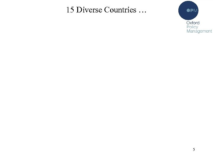 15 Diverse Countries … 5