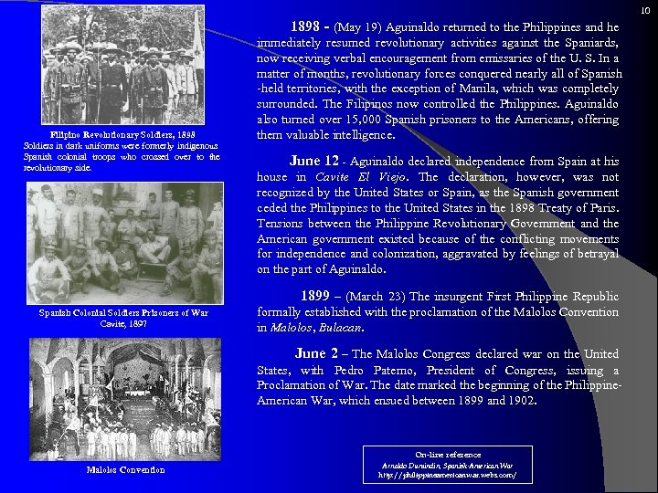 10 Filipino Revolutionary Soldiers, 1898 Soldiers in dark uniforms were formerly indigenous Spanish colonial