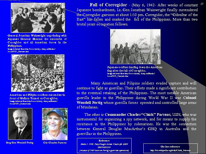 Fall of Corregidor - (May 6, 1942 - After weeks of constant Japanese
