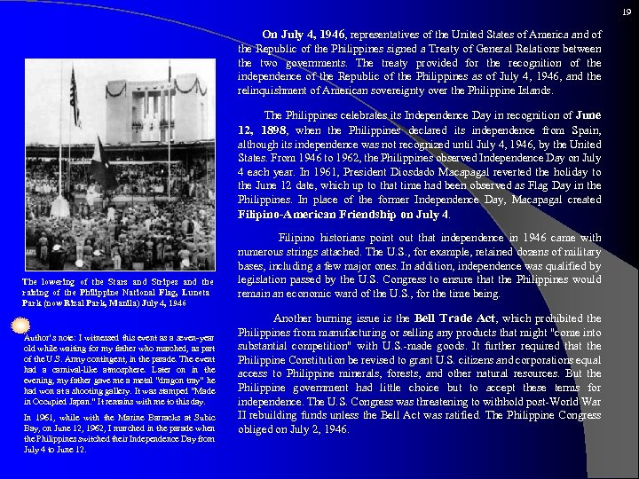 19 On July 4, 1946, representatives of the United States of America and of