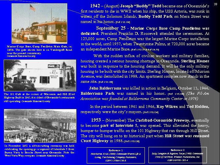 """1942 – (August) Joseph """"Buddy"""" Todd became one of Oceanside's first residents to"""