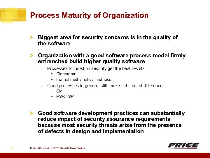 Process Maturity of Organization > Biggest area for security concerns is in the quality