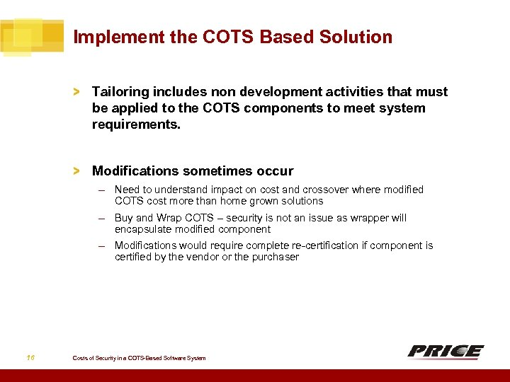 Implement the COTS Based Solution > Tailoring includes non development activities that must be