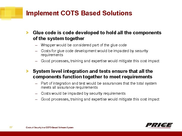 Implement COTS Based Solutions > Glue code is code developed to hold all the