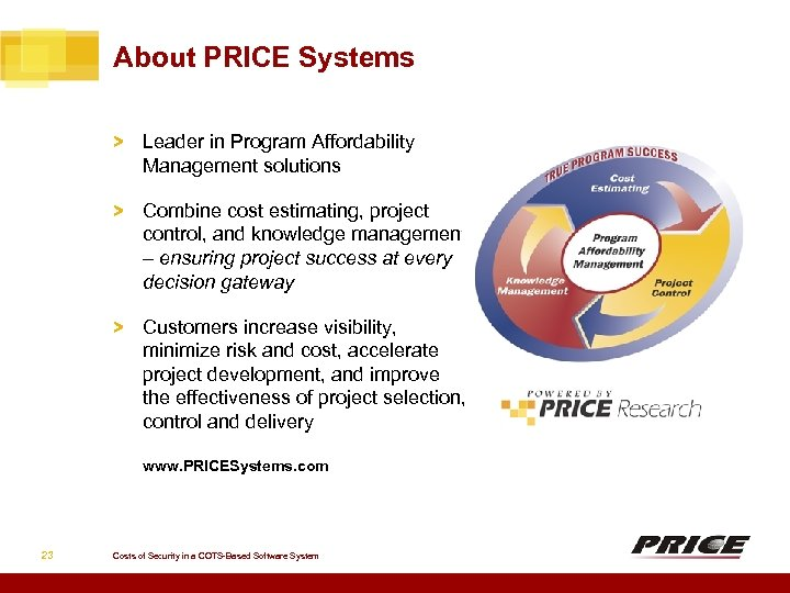 About PRICE Systems > Leader in Program Affordability Management solutions > Combine cost estimating,