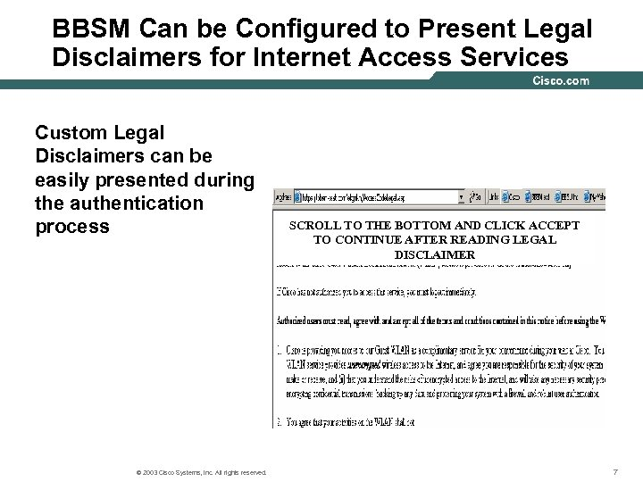 BBSM Can be Configured to Present Legal Disclaimers for Internet Access Services Custom Legal