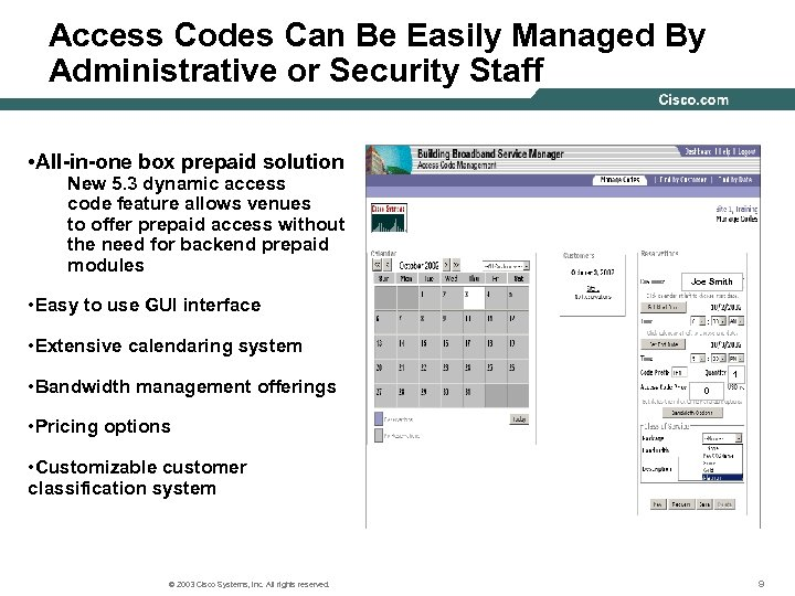 Access Codes Can Be Easily Managed By Administrative or Security Staff • All-in-one box